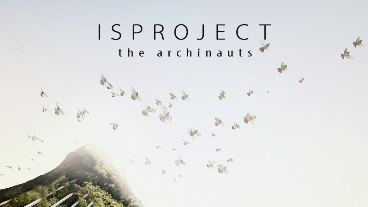 "Isproject ""the archinauts"" (2017)"