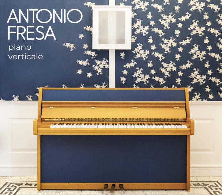"""""""Piano Verticale"""" il nuovo album di Antonio Fresa"""
