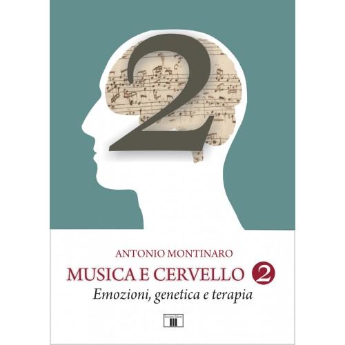 Musica e Cervello 2. Emozioni, genetica e terapia